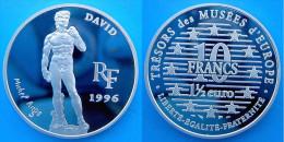 FRANCE 10 1996 ARGENTO PROOF SILVER TRESORS DES MUSEES D'EUROPE DAVID PESO 22,2g TITOLO 0,900 CONSERVAZIONE FONDO SPECCH - K. 10 Franchi