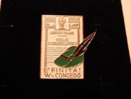 Pin Congedo Alpini, Esercito Italiano -P179 - Militari