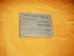 ANCIEN DICTIONNAIRE FRANCAIS-ANGLAIS EDITION SPECIALE EDITIONS SERVIR. BESANCON / DATE ?. 160 PAGES - Livres, BD, Revues