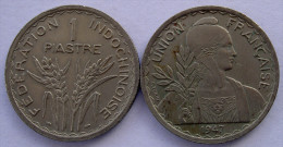 FRENCH INDOCHINA  1 PIASTRE 1947 - Monete