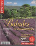 PAYS De PROVENCE HORS SERIE N° 2 BALADES Et RANDONNEES - 60 PROMENADES FAMILIALES - Provence - Alpes-du-Sud