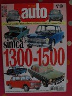 Revue Votre Auto N° 19. Août 2001. Simca 1300 Et 1500. Guide Achat Restauration Entretien Accessoires - Auto