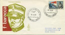 ITALIA - FDC VENETIA  1968 - FRANCESCO BARACCA - VIAGGIATA PER MILANO  - ANNULLO NERVESA - F.D.C.