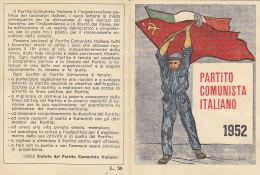 3-4225- Tessera P.C.I. Partito Comunista Italiano 1952 + Marca Sostenitore + Bollino Illustrata Guttuso - Ottima - Organizzazioni