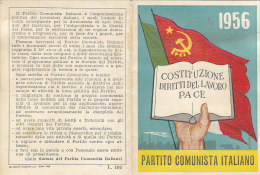 3-4228-  Tessera P.C.I. Partito Comunista Italiano 1956 + Marca Sostenitore + Bollini - Ottima - Organizzazioni