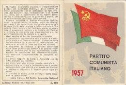 3-4231- Tessera P.C.I. Partito Comunista Italiano 1957 + Marca Sostenitore + Bollini - Ottima - Organizzazioni