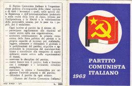 3-4234- Tessera P.C.I. Partito Comunista Italiano 1963 + Bollino - Ottima - Organizzazioni