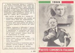 3-4236- Tessera P.C.I. Partito Comunista Italiano 1965 Con Bollino Da 5000 Ed Erinnofilo URSS - Organizzazioni