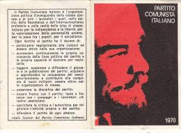 3-4238- Tessera P.C.I. Partito Comunista Italiano 1970 Con Bollino Da Lire 5000 - Organizzazioni