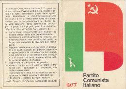 3-4240- Tessera Partito Comunista 1977 Con 2 Bollini Da Lire 10.000 - Organizzazioni