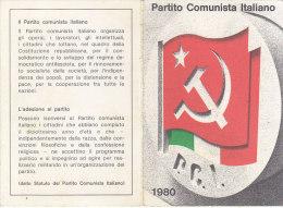 3-4241- Tessera Partito Comunista 1980 Con Bollino Da Lire 20.000 - Organizzazioni