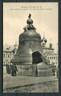 1914 Russia Moscoa No 19 Moscow Kremlin Bell Postcard - Russia