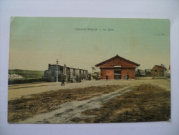 -C P A ---45---- LIGNY LE RIBAULT----- La Gare.--- Superbe Carte. - Autres Communes
