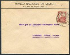 1926 Banco Nacional De Mexico Guadalajara Cover - Dubendor, Zurich, Switzerland - Mexico