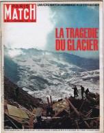 PARIS MATCH   La Tragedie Du Glacier - Informations Générales