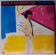 "* 12"" Maxi Single*  BILL WYMAN (Rolling Stones) (SI SI) JE SUIS UN ROCK STAR (Holland 1981 - 45 Toeren - Maxi-Single"