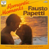 * 2LP *  FAUSTO PAPETTI - ROMANTIC MOMENTS (Holland 1980) - Instrumentaal