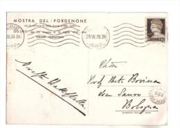 Udine, Mostra Del Pordenone -  F.G. - 1939 - Udine