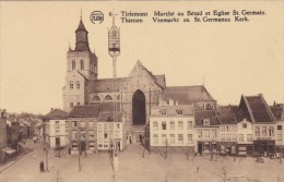 Tienen - Veemarkt En St. Germanus Kerk - Tienen