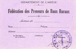 Federation Des Preneurs De Baux Ruraux....carte D Adherant...departement De L Ariege.. - Alte Papiere