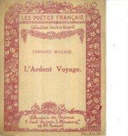 FERNAND MAZADE COLL JOACHIM GASQUET L ARDENT VOYAGE 1921 2 DESSINS - Poésie
