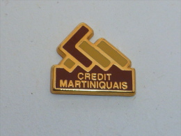 Pin's BANQUE CREDIT MARTINIQUAIS - Banks