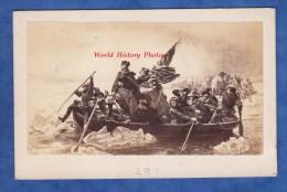 Photo Ancienne CDV Vers 1860 - Georges WASHINGTON Crossing The Delaware Par Emanuel Leutze - American Flag - Oud (voor 1900)