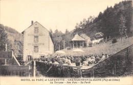 CPA 63 HOTEL DU PARC ET LAFAYETTE CHATEAUNEUF LES BAINS SA TERRASSE SON PARC SA FORET - France