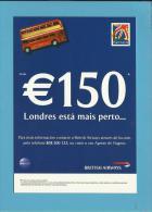 BRITISH AIRWAYS - ADVERTISING - € 150  - LONDRES ESTÁ MAIS PERTO - Portugal - 2 Scans - Publicidad