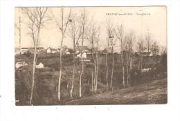 CPA : 03 - CHATEAU  Sur ALLIER Vue Générale : Arbres - Village Au Fond ( église - Maisons) Vue Peu Commune - Otros Municipios
