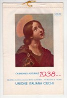 Calendario Augurale 1938. Unione Italiana Ciechi. Biblioteca Nazionale Braille Regina Margherita Milano. - Calendari