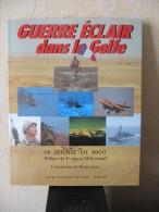 Livre 1991 Militaria 30 X 23,5 Cm 216 Pages 1235 G GUERRE ECLAIR DANS LE GOLFE (persique) éditions ADDIM SIRPA - Livres