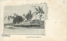 Grande Pirogue De Saint Maurice - Mauritius
