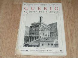 Gubbio La Citta Del Silenzio Le Cento Citta D'Italia Illustrate Italy Giornale Con Molte Immagini - Libros, Revistas, Cómics