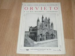 Orvieto E La Sua Magnifica Cattedrale Le Cento Citta D'Italia Illustrate Italy Giornale Con Molte Immagini - Libros, Revistas, Cómics