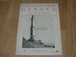 Genova La Superba Le Cento Citta D'Italia Illustrate Italy Giornale Con Molte Immagini - Libri, Riviste, Fumetti