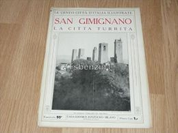 San Gimignano La Citta Turrita Le Cento Citta D'Italia Illustrate Italy Giornale Con Molte Immagini Pagina 18 - Libros, Revistas, Cómics