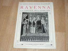 Ravenna La Capitale Dell'esarcato Le Cento Citta D'Italia Illustrate Italy Giornale Con Molte Immagini Pagina 18 - Altri