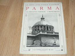 Parma La Dinastia Farnese I Monumenti Le Cento Citta D'Italia Illustrate Italy Giornale Con Molte Immagini Pagina 18 - Libros, Revistas, Cómics