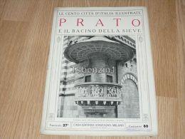 Prato E Il Bacino Della Sieve Le Cento Citta D'Italia Illustrate Italy Giornale Con Molte Immagini Pagina 18 - Libri, Riviste, Fumetti
