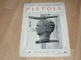 Pistoia La Patria Di Cino Le Cento Citta D'Italia Illustrate Italy Giornale Con Molte Immagini Pagina 18 - Libros, Revistas, Cómics