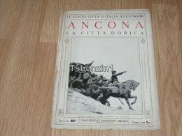 Ancona La Citta Dorica Le Cento Citta D'Italia Illustrate Italy Giornale Con Molte Immagini Pagina 18 - Libros, Revistas, Cómics