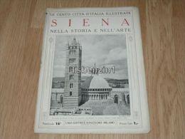Siena Nella Storia E Nell'arte Le Cento Citta D'Italia Illustrate Italy Giornale Con Molte Immagini Pagina 18 - Books, Magazines, Comics