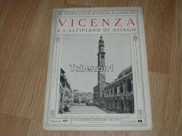 Vicenza E L'altipiano Di Asiago Le Cento Citta D'Italia Illustrate Italy Giornale Con Molte Immagini Pagina 18 - Books, Magazines, Comics
