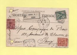 Carte Postale Recommandee - Rome Pour Paris - 1905 - Poststempel