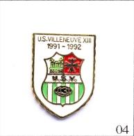 Pin´s Sport - Rugby XIII / US Villeneuve 1991-92 (31). Non Estampillé. Métal Peint. T364-04 - Rugby