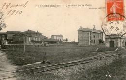 (1002)  CPA  Liergues  Quartier De La Gare  (bon Etat) - Sonstige Gemeinden
