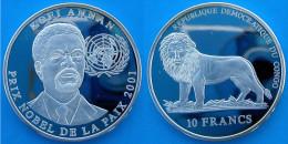 CONGO 10 F 2001 ARGENTO PROOF SILVER KOFI ANNAN PRIX NOBEL DE LA PAIX PESO 19,80g TITOLO 0,925 CONSERVAZIONE FONDO SPECC - Congo (Repubblica Democratica 1998)