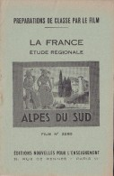 FILM FIXE EDUCATIF 35m/m avec son livret-g�ographie La France-ALPES DU SUD