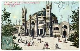 MILANO ESPOSIZIONE 1906 SALONE DEI FESTEGGIAMENTI - Milano (Milan)
